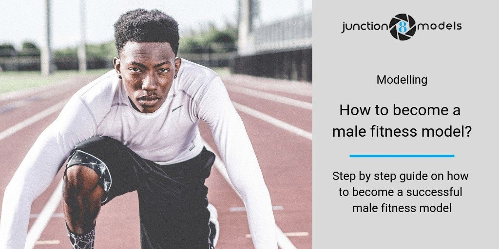 How to become a male fitness model